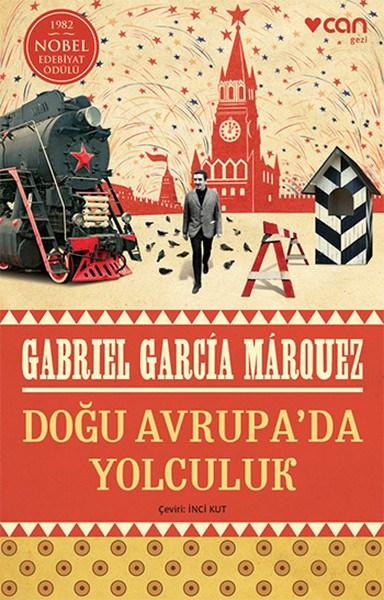 Doğu-Avrupada-Yolculuk-Gabriel-Garcia-Marquez